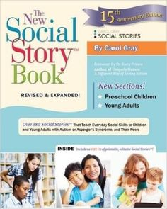 New Social Story Book. Revised and expanded 15th anniversary edition
