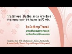 Traditional Hatha Yoga - 50 Asanas for Beginners and Advanced Yogies - YouTube