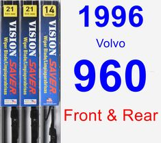 Front & Rear Wiper Blade Pack for 1996 Volvo 960 - Vision Saver