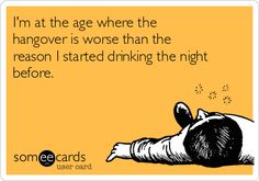 I'm at the age where thehangover is worse than thereason I started drinking the nightbefore. Hangover Humor, Hangover Quotes, Funny Sports Pictures, Funny Photos, Funny Images, Weekend Humor, Funny Weekend, Happy Birthday Meme, Alcohol Humor