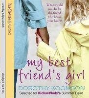 My Best Friend's Girl written by Dorothy Koomson performed by Adjoa Andoh on CD (Abridged)