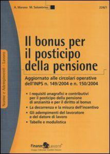 IL BONUS PER IL POSTICIPO DELLA PENSIONE download PDF gratis italiano