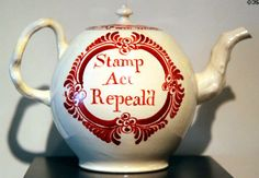 Stamp Act Repealed earthenware teapot (1766) by Cockpit Hill of Derby, England at Peabody Essex Museum. Salem, MA.