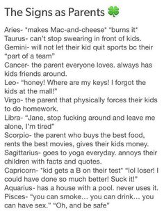 Zodiac Signs - The Signs as Parents Horoscope Memes, Zodiac Signs Horoscope, Zodiac Star Signs, Zodiac Horoscope, Zodiac Quotes, Astrology Signs, Astrology Scorpio, What Is My Horoscope, Horoscopes Funny