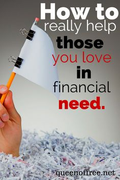 It is hard to know how to help those in financial need, especially when you love them. Will giving money actually hurt? Will they listen to you? This post provides some wise guidelines. Ways To Save Money, Money Tips, Money Saving Tips, How To Make Money, Managing Your Money, Frugal Living Tips, When You Love, Debt Payoff, Home Based Business