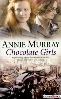 ♥ Reading List [A spellbinding saga of three very different women whose lives become entwined by war and their work at Cadbury's chocolate factory in Bournville – and their love for a child.]