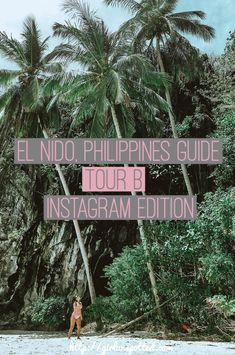Your Guide To El Nido, Palawan: Instagram Edition (Tour B) -- nail your Instagram shots at Philippine's finest islands.