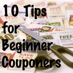 10 Tips for Beginner Couponers - #Coupon
