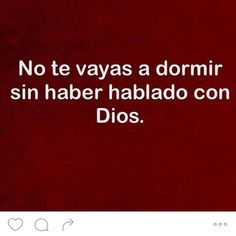 """328 Likes, 7 Comments - E D I G I R ® (@edigir) on Instagram: """"#ORACIÓN DE LA NOCHE Señor mío y Dios mío, te doy gracias por este día en que he luchado para ser…"""""""