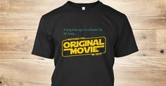 Discover I Watched The Original Movie In 1977 T-Shirt, a custom product made just for you by Teespring. With world-class production and customer support, your satisfaction is guaranteed. - Did you watch the Original in 1977?  It's time...