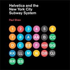 Helvetica & NYC subway way finding system
