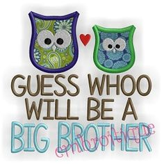 Guess Whoo Brother Applique - 3 Sizes! | Baby | Machine Embroidery Designs | SWAKembroidery.com Embroitique