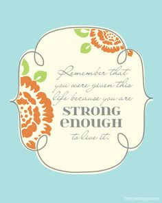 2 FREE printables with quotes about strength! #trials #strength #smittenby #life