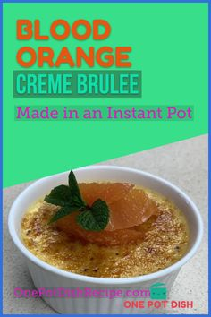 Creme Brulee a World Famous Dessert - Made easily in an Instant Pot #instantpot