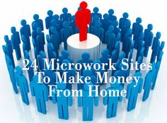 24 Microwork Sites to Make Money from Home (crowdsourcepin)