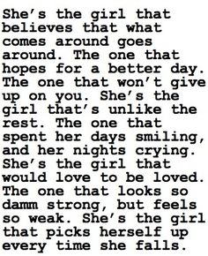 That girl is the strongest girl that you will know.