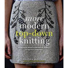 More Modern Top-Down Knitting: 24 Garments Based on Barbara G. Walker's 12 Top-Down Templates: Amazon.it: Kristina Mcgowan, Anna Williams: Libri in altre lingue