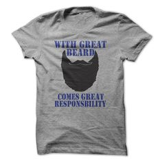 With great beard, comes great responsbility T-Shirts, Hoodies. VIEW DETAIL ==► https://www.sunfrog.com/LifeStyle/With-great-beard-comes-great-responsbility.html?id=41382