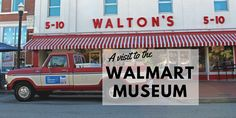 Walmart Museum Bentonville Arkansas