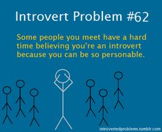 Yep.  But whatever they think is fine with me, it suits my purpose - bwa-hahaha!  #introvert #INTJ