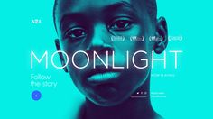 Moonlight is a transcendent coming-of-age film that is both agonizing and heartwarming- a true display of the humanity in us all. To engage in the dialogue surrounding the applauded film, Watson Design Group created a site that drew attention to the fil… Information Architecture, Web Design, Graphic Design, Apps, Ui Design Inspiration, Coming Of Age, Interactive Design, Cool Eyes, Website Template