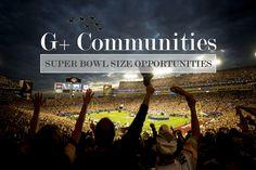 Google  Communities Present Super Bowl Size Opportunities Super Bowl, Opportunity, Presents, Community, Motivation, Google, Gifts, Gifs, Daily Motivation