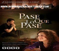 Pase Lo Que Pase | Películas Cristianas
