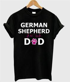 German Shepherd Tattoo, Dad To Be Shirts, Dads, Mens Tops, T Shirt, Women, Fashion, Supreme T Shirt, Moda