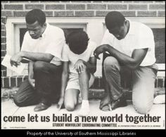 """SNCC_Poster Photo by Danny Lyon of John Lewis with two others demonstrating at the """"all white"""" swimming pool in Cairo Illinois in the summer of 1962. The SNCC turned the photo into a poster in 1963 adding the inscription """"Come Let Us Build a New World Together."""""""