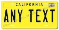 California ANY TEXT Your Personalized Text Aluminum License Plate Tag Yellow