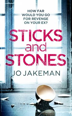 Sticks and Stones eBook: Jo Jakeman: Amazon.co.uk: Kindle Store