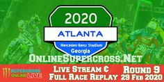 Monster Energy AMA Supercross round 9 will take place on Saturday 29 February 2020 in Atlanta, Georgia. In this competition, the world best riders will particip Mercedes Benz, Monster Energy Supercross, Atlanta, Super Rugby, Stream Online, Live Stream, Replay, All Over The World