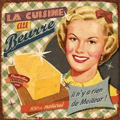 """""""If someone says you used too much butter or cheese on something, stop talking to them. You don't need that kind of negativity."""" - By Bruno Pozzo. Vintage Tin Signs, Vintage Labels, Vintage Cards, Vintage Paper, Retro Vintage, Vintage Style, Decoupage Vintage, Decoupage Paper, Images Vintage"""