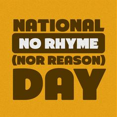 National No Rhyme Day!