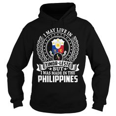 I May Live In Timor-Leste But I Was Made In the Philippines