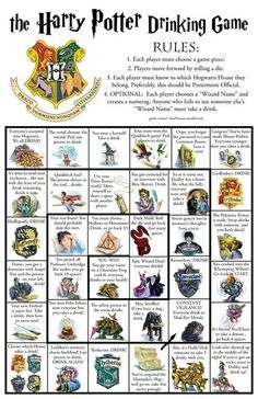 Harry Potter drinking games. Holy crap I should create an entire board dedicated to a Harry potter party theme!! 30th? Lol