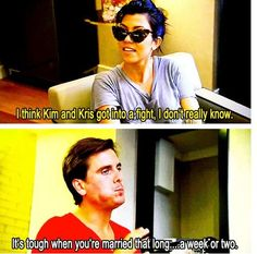 Kourtney Kardashian and Scott Disick talking about Kim and Kris Humphries. #KUWTK