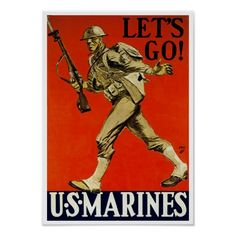 Let's Go! ~ US Marines Poster