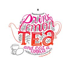 Or drink tea and eat a lemon cookie.  Either way, drink tea.