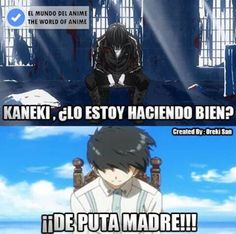 Read Meme de: Tokyo Ghoul from the story Memes de: Death Note, Shingeki no Kyojin y Tokyo Ghoul by (꧁ᏦᎥᏒᎪ꧂) with 243 reads. Anime Meme, Otaku Anime, Manga Anime, Anime Art, Noragami, Fire Emblem, Humor Otaku, L Death, Memes In Real Life