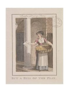 "English working woman, c. ""Drury Lane Theatre- Buy a Bill of the Play"" From The Itinerant Traders of London in their Ordinary Costume by W. 18th Century Clothing, 18th Century Fashion, 19th Century, Historical Costume, Historical Clothing, 18th Century Costume, Working Woman, Working Girls, London History"