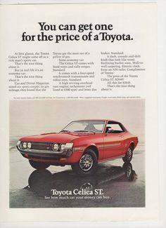 "1972 Toyota Celica ST Advertisement - ""You can get one for the price of a Toyota"""