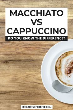 What is a macchiato and how is it different to a cappuccino coffee? We explain the difference between an espresso macchiato vs cappuccino vs latte macchiato and share how to make a macchiato at home. Healthy Coffee Drinks, Cold Coffee Drinks, Coffee Smoothie Recipes, Cold Brew Coffee Recipe, Coffee Recipes, Drink Coffee, Cappuccino Recipe, Cappuccino Coffee, Coffee Creamer