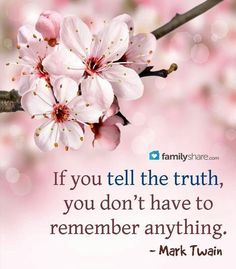 If you tell the truth...