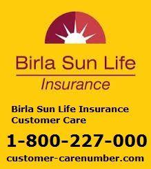 Birla Sun Life Insurance Customer Care Customer Care Care Life