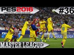 PES 2016  Master League #36 Las Palmas