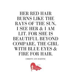 6 Best Redhead Poems for World Poetry Day - Redhead Quotes - Ginger Love. Redhead Facts, Redhead Quotes, Girl Quotes, Woman Quotes, Quotes About Redheads, Quotes To Live By, Love Quotes, Funny Quotes, Crush Quotes