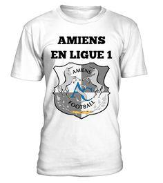 # Amiens en ligue 1 .  T-shirt Amiens en ligue 1!
