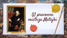 Discover more about W pracowni mistrza Matejki copy ✌️ - Didactic unit The Unit, Education, Learning, History, Educational Illustrations, Teaching, Studying