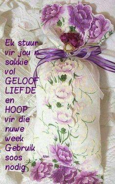 Good Morning Kisses, Morning Wish, Good Morning Quotes, Lekker Dag, Evening Greetings, Afrikaanse Quotes, Goeie Nag, Goeie More, Morning Greetings Quotes